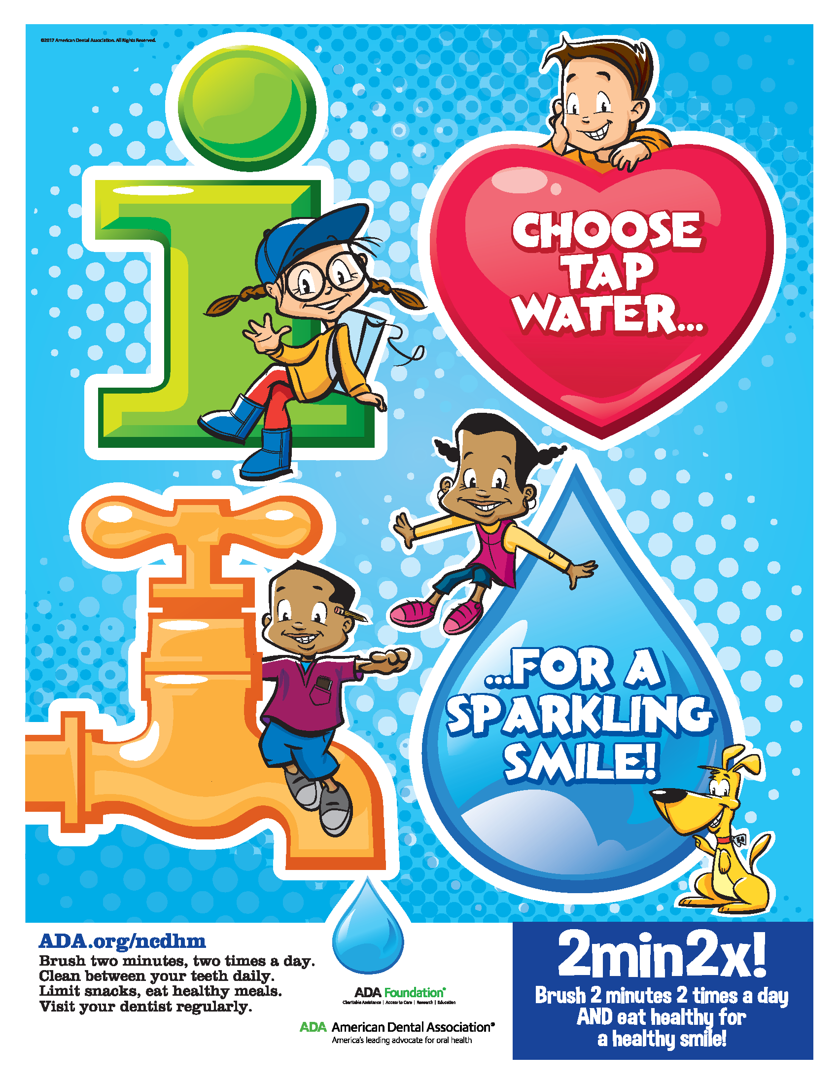 Brush Your Teeth With Fluoride Toothpaste And Clean Between For A Healthy Smile Is The Theme Of 2018 Campaign